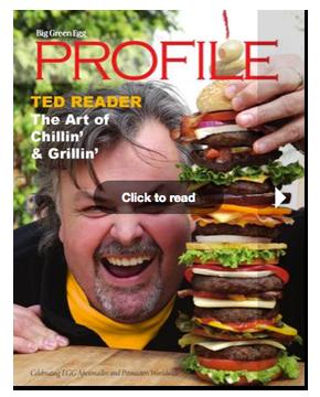 Big Green Egg Profile - Ted Reader